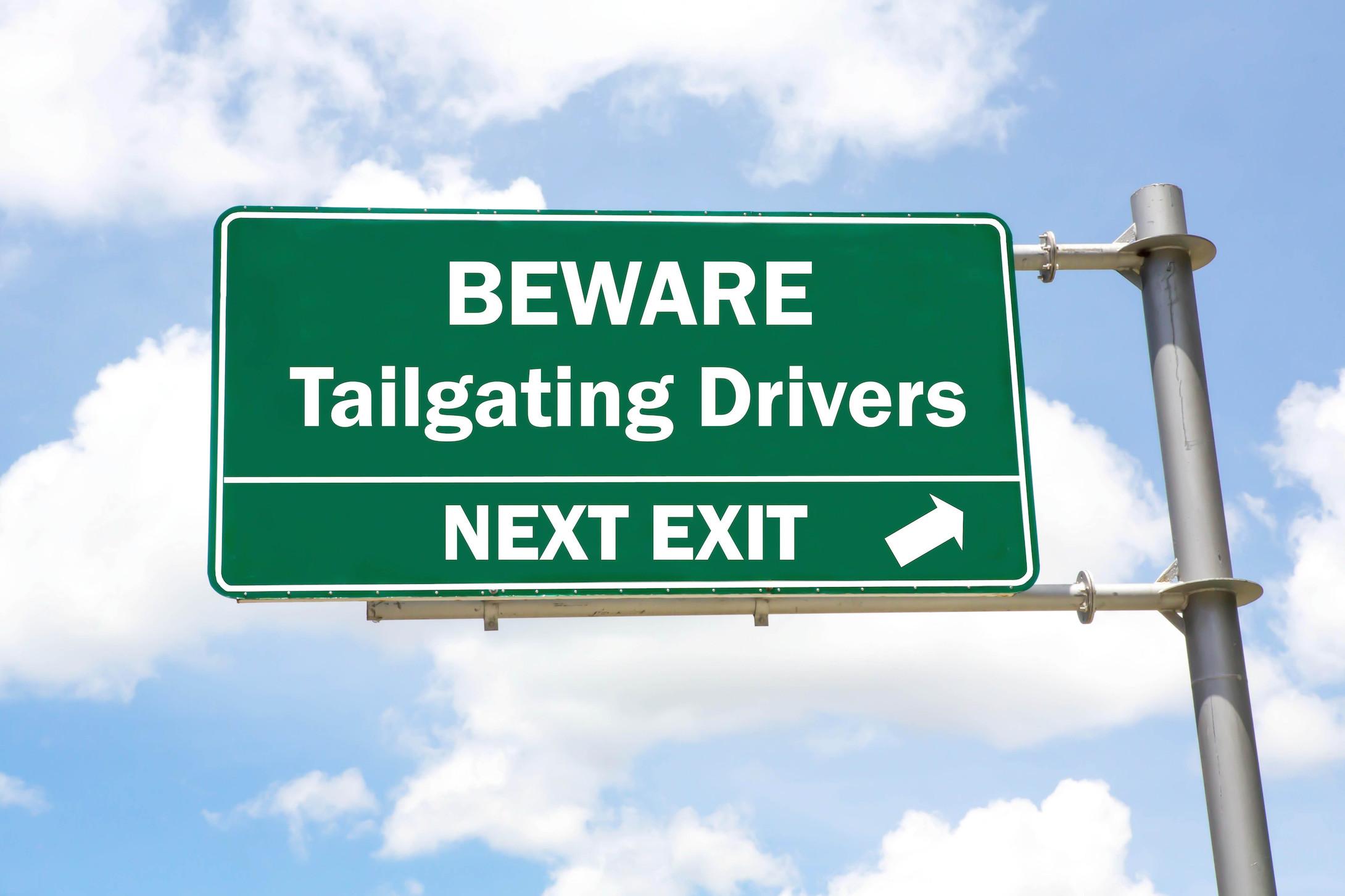 beware tailgating
